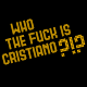 Who the fuck is Cristiano, T-shirt